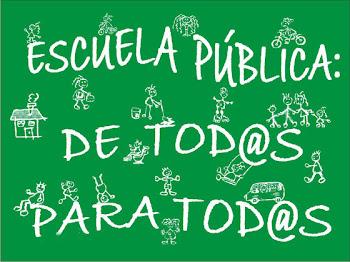 ESCUELA PÚBLICA DE TODOS Y PARA TODOS