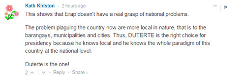 This shows that Erap doesn't have a real grasp of national problems.  The problem plaguing the country now are more local in nature, that is to the barangays, municipalities and cities. Thus, DUTERTE is the right choice for presidency because he knows local and he knows the whole paradigm of this country at the national level.  Duterte is the one!