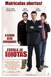Baixar Filme Escola de Idiotas (Dublado)