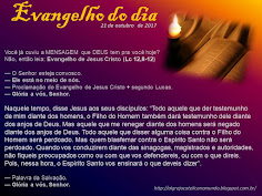 EVANGELHO DO DIA - OUTUBRO 2017