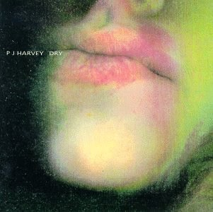 Dry by PJ Harvey - Classic Albums Reviews