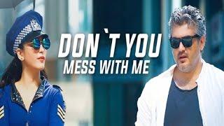 Vedalam – Don't You Mess With Me Lyric _ Ajith Kumar, Shruti Haasan _ Anirudh