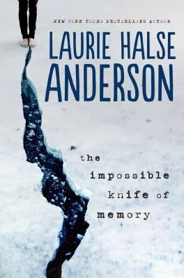 The Impossible Kife of Memory by Laurie Halse Anderson