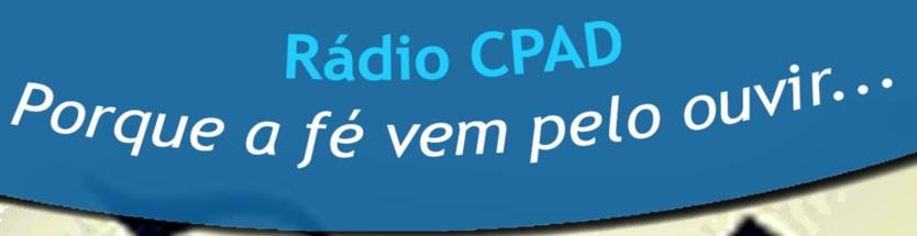 Ouça a rádio CPAD