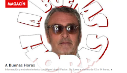 A BUENAS HORAS CON MIGUEL ANGEL PASTOR