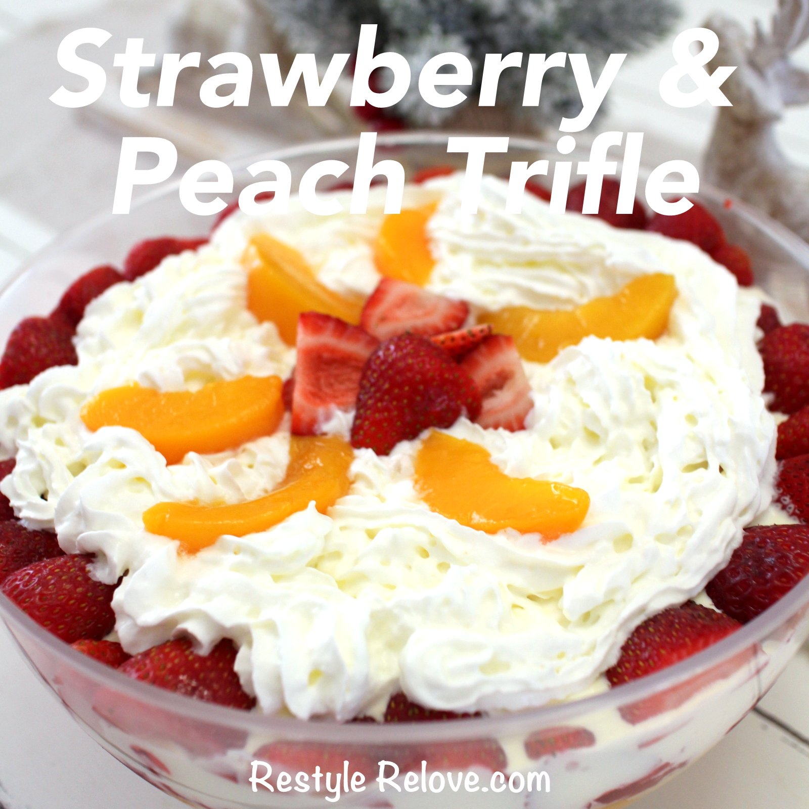 Strawberry and Peach Trifle