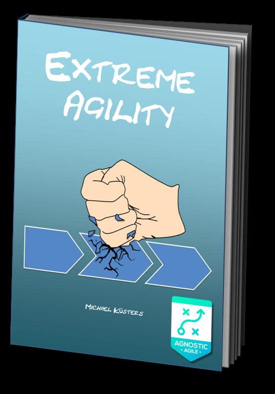 Extreme Agility