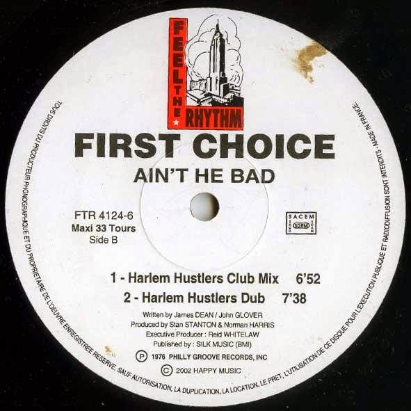 First Choice - Ain't He Bad