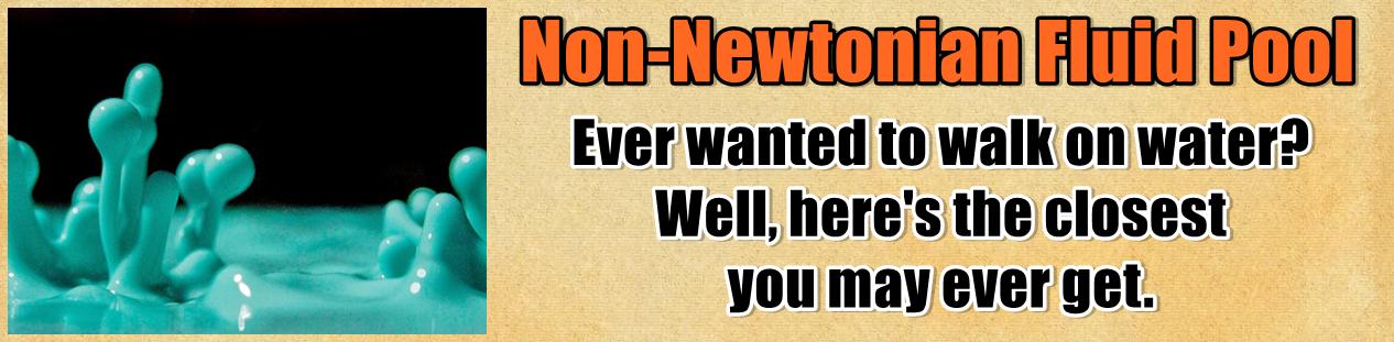 http://www.nerdoutwithme.com/2014/02/non-newtonian-fluid-pool.html