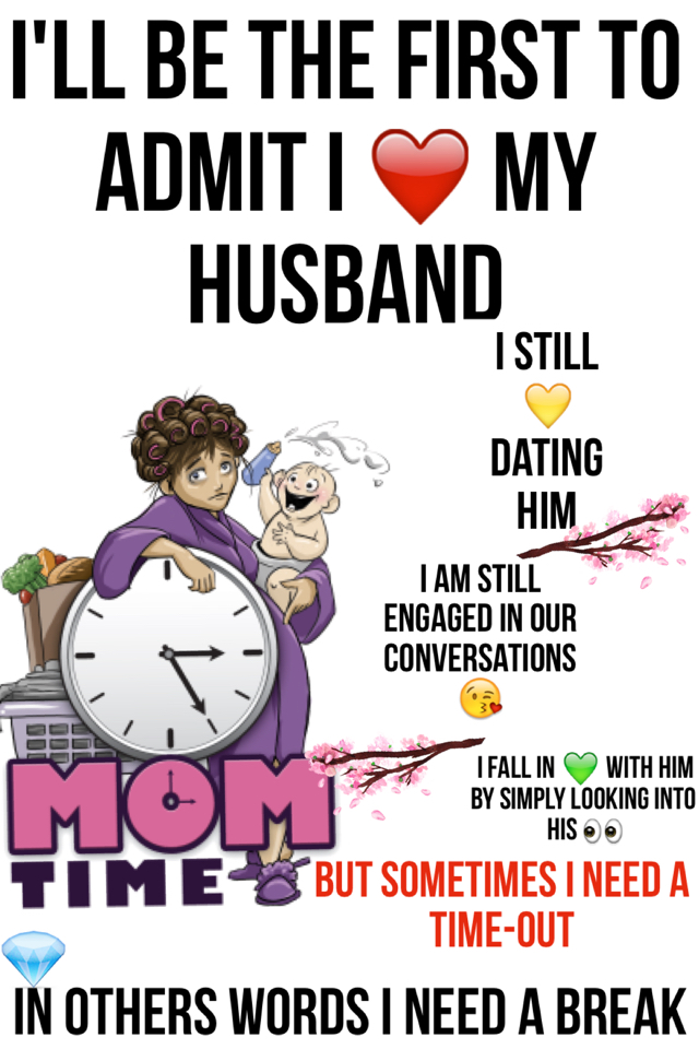 Everyday Husband QuotesYes Marriage Still Works Break Time Enchanting I Love My Husband Quotes