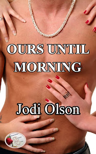 Ours Until Morning by Jodi Olson