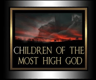 Children of the MOST HIGH GOD