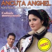 Ancuta Anghel - Nasterea Domnului 2007 [Full album]