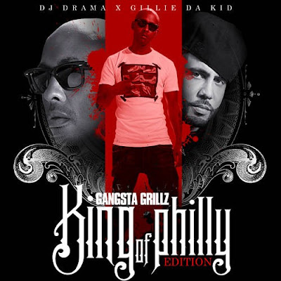 Gillie_Da_Kid-King_Of_Philly_(Hosted_By_DJ_Drama)-(Bootleg)-2012-WEB