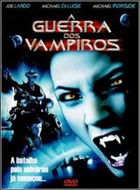 A Guerra dos Vampiros Dublado Rmvb + Avi DVDRip