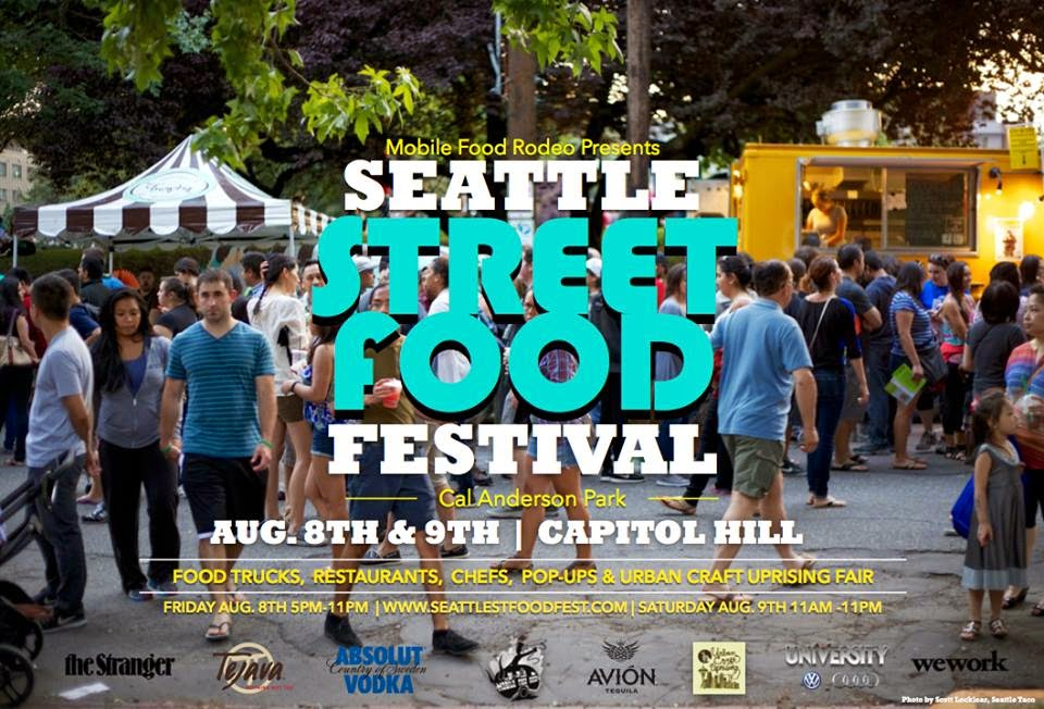 Seattle Street Food Festival Capitol Hill Aug 8&9 2014