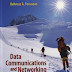 Data Communication and Networking By Behrouz A. Forouzan