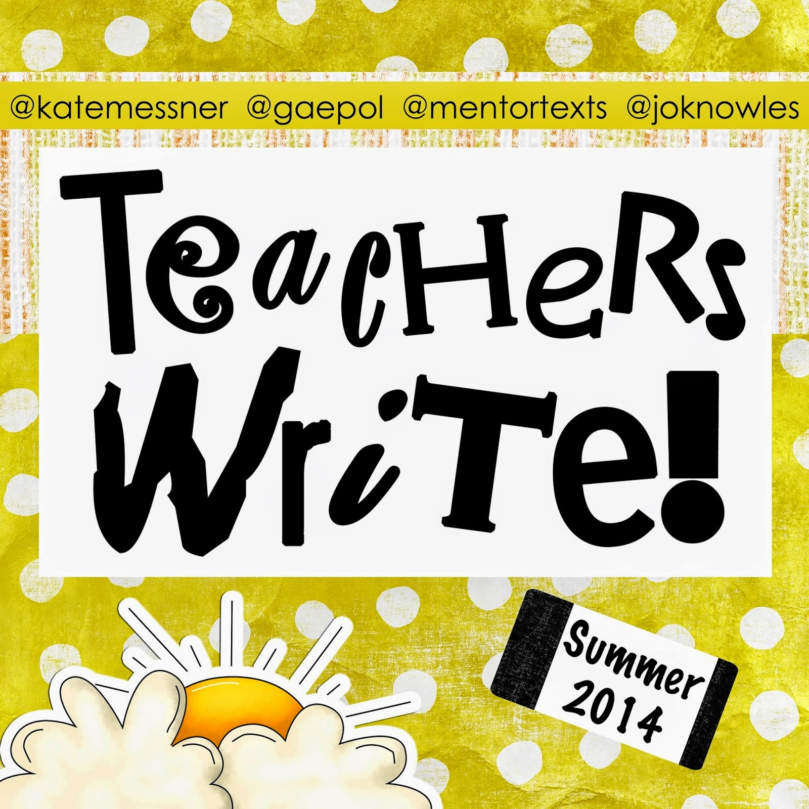 Teachers Write! 2014