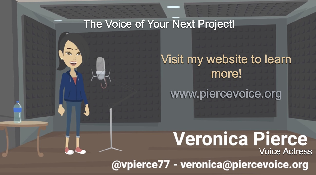 Veronica Pierce (Voice Actress)