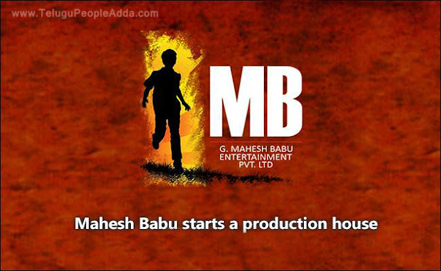 Mahesh Babu Starts a Production House with Srimanthudu Movie