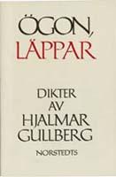 Hjalmar Gullber, Ögon, Läppar, Norstedts Förlag, Stockholm, 1959
