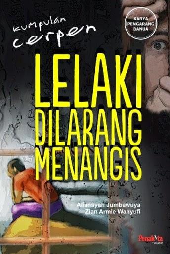 buku kumpulan cerpen Lelaki Dilarang Menangis