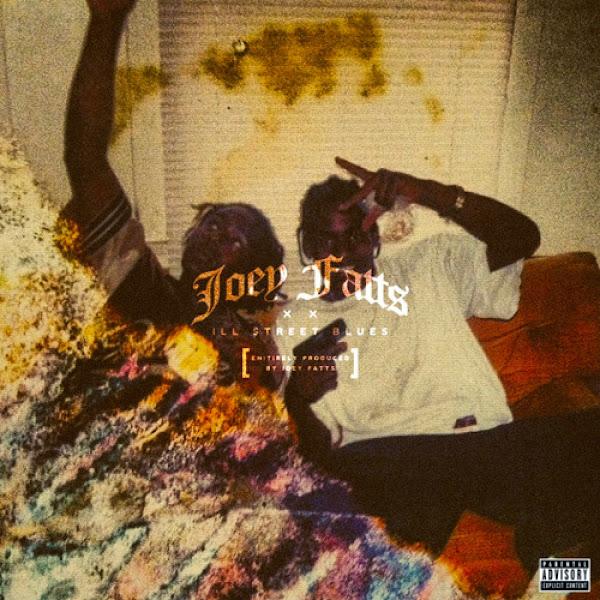 Joey Fatts - Ill Street Blues Cover