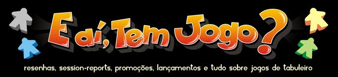 E a, tem jogo? - A sua pgina sobre jogos de tabuleiro moderno.