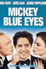Watch Mickey Blue Eyes (1999) Megavideo Movie Online