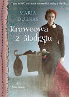 """""""Krawcowa z Madrytu"""" Maria Duenas"""