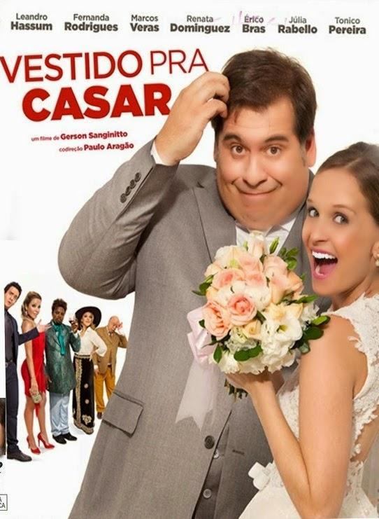 Vestido Pra Casar – Nacional (2014)