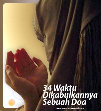 34 Waktu Dikabulkannya Sebuah Doa