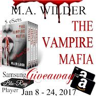 M.A. Wilder's THE VAMPIRE MAFIA Sereis Blitz & Gvieaway