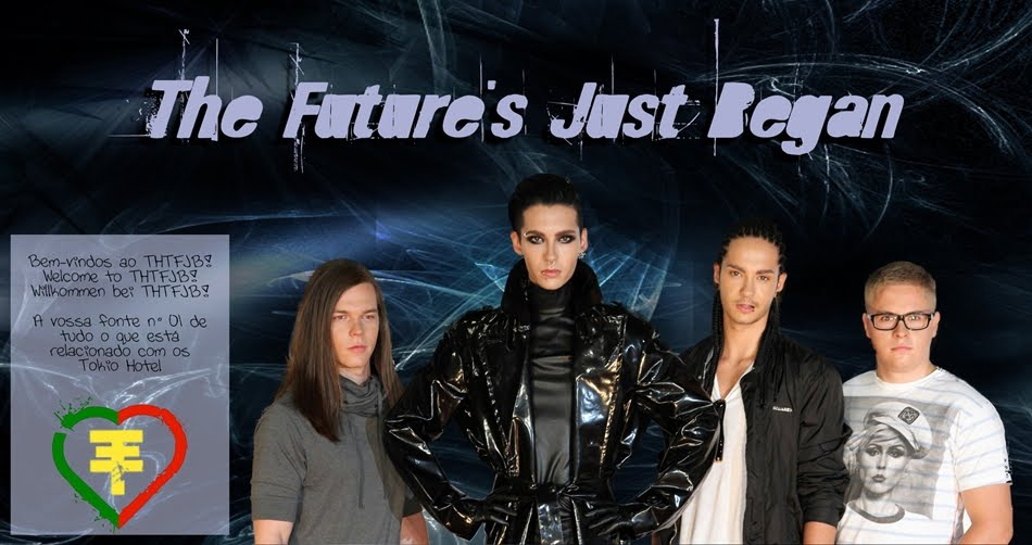 Tokio Hotel - The Future's Just Began