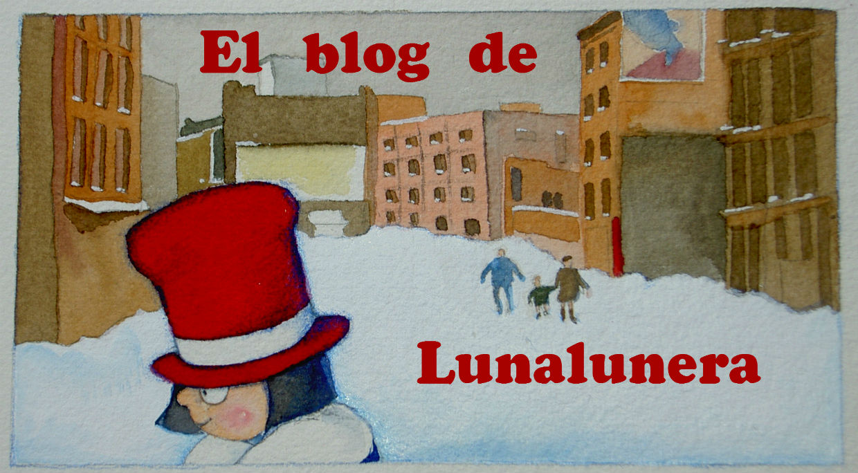 El blog de Lunalunera