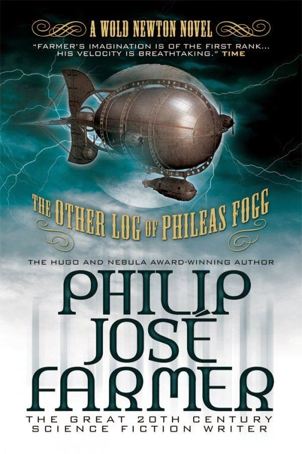 The Others Log Of Phileas Fogg By Philip Jose Farmer 1973'(Jules Verne's take)