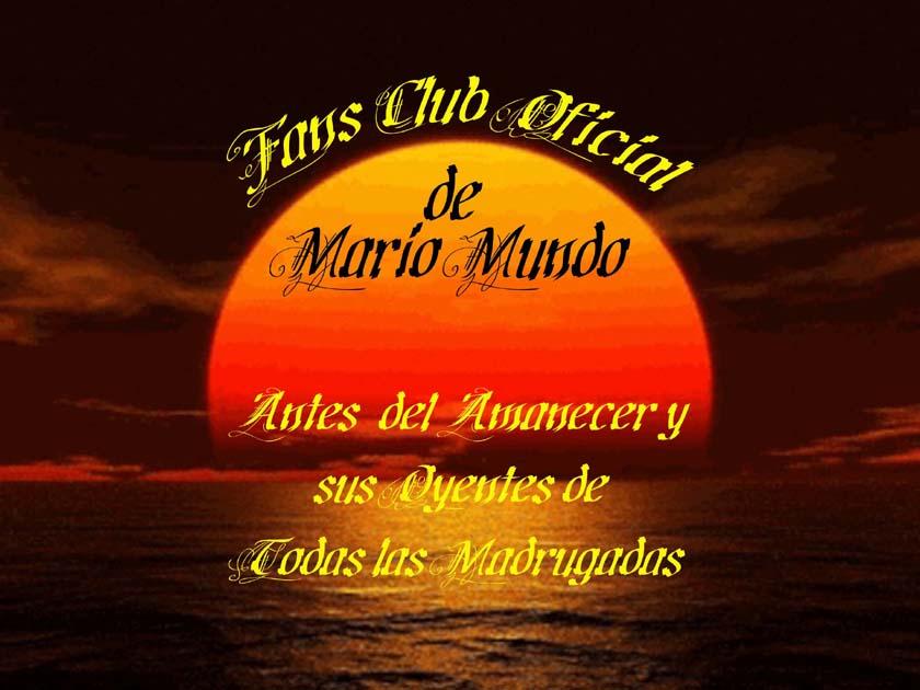 CLUB FANS OFICIAL DE MARIO MUNDO