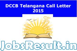 DCCB Telangana Call Letter 2015