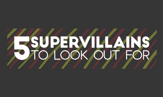 5 Supervillains To Look Out For At Work