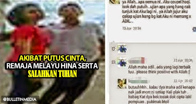 Seperti Hilang Arah, Akibat Putus Cinta, Remaja Melayu Hina Serta Salahkan Tuhan
