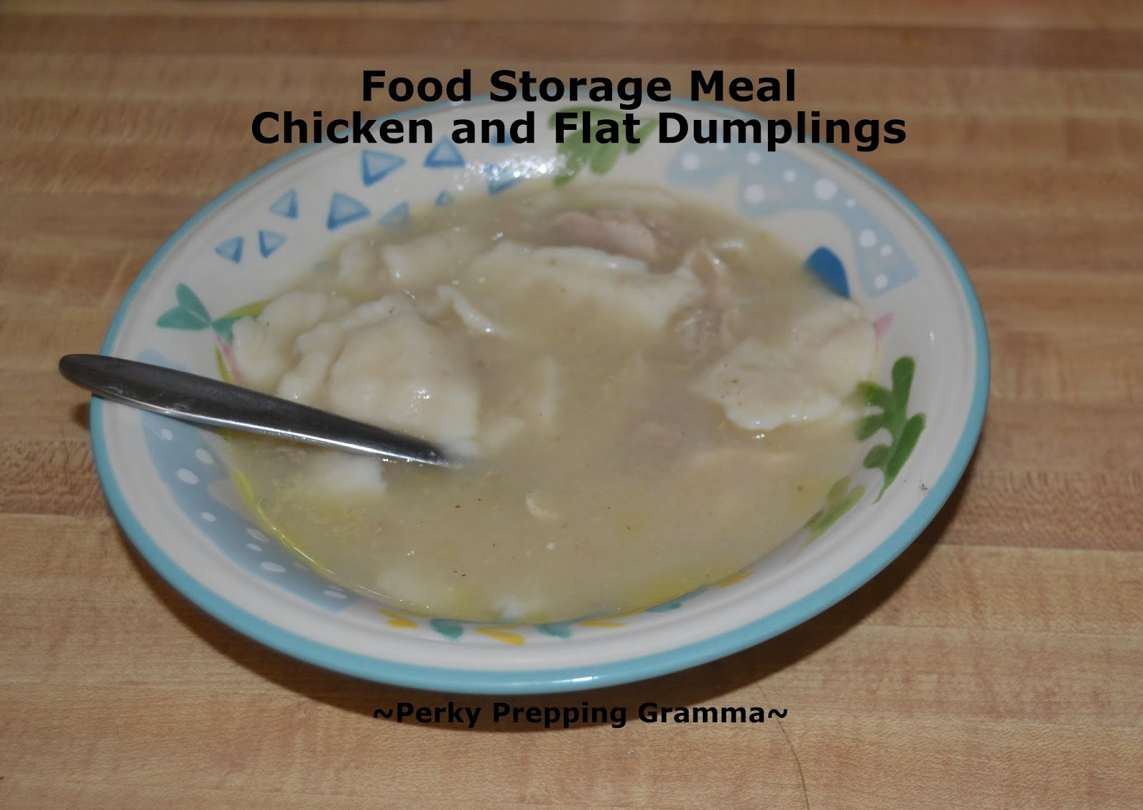 Perky prepping gramma chicken dumplings food storage meal i stored jiffy mix yes now i have all the ingredients to make them now i just use one batch of my biscuit recipe and the very first thing i learned to forumfinder Image collections