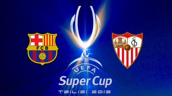 Barcelona e Sevilla fazem a Supercopa da UEFA 2015