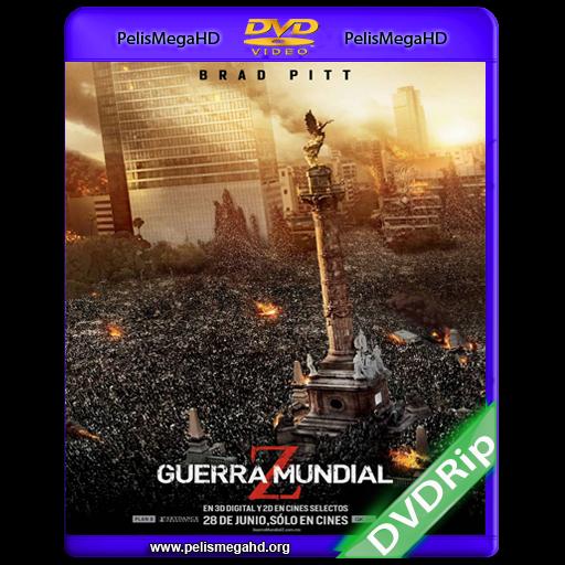 GUERRA MUNDIAL Z (2013) DVDRIP ESPAÑOL LATINO