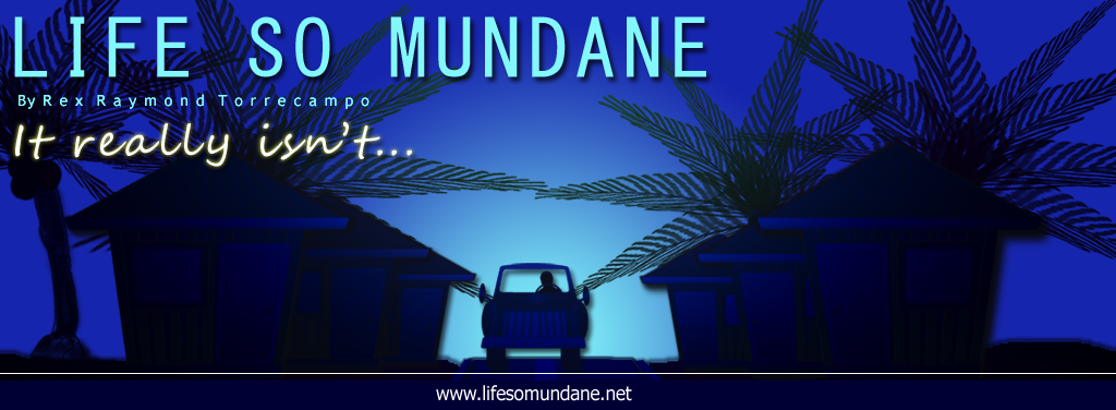 Life So Mundane