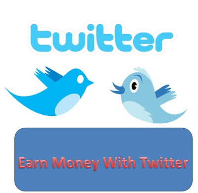 Earn Money With Twitter Everyday