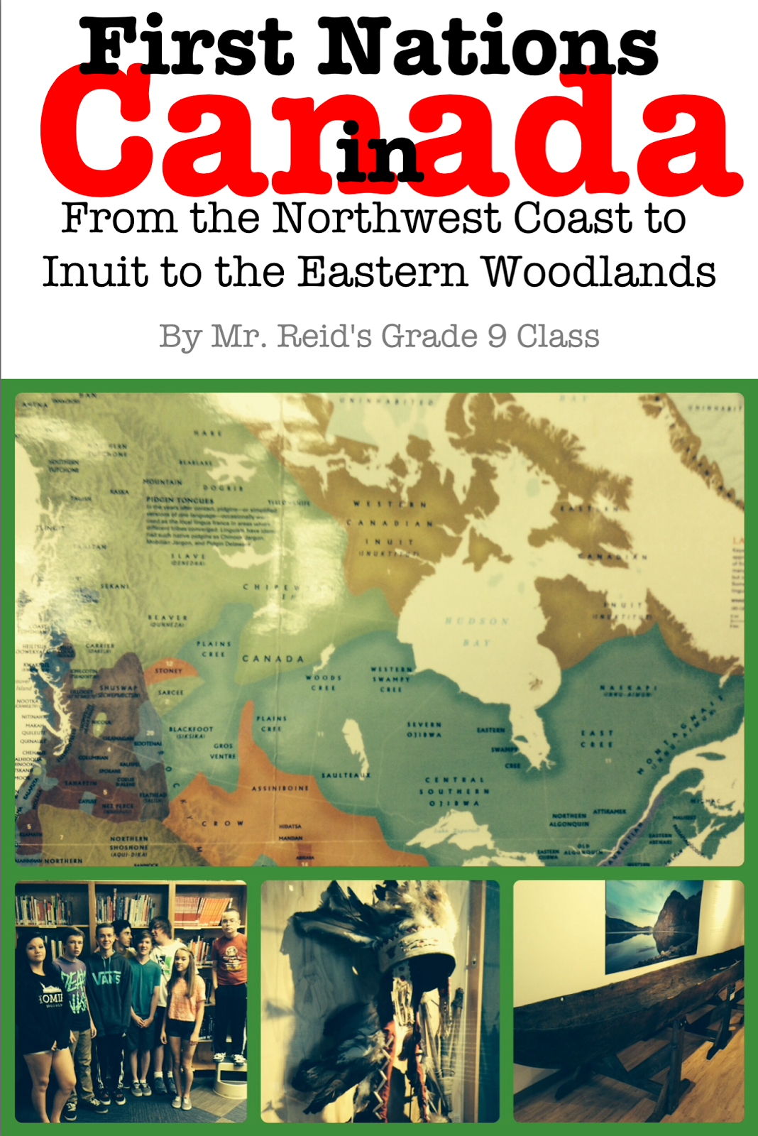 First Nations in Canada: From the Northwest Coast to Inuit to the Eastern Woodlands
