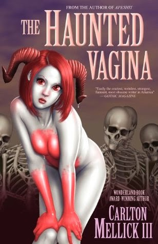 https://www.goodreads.com/book/show/60188.The_Haunted_Vagina?from_search=true