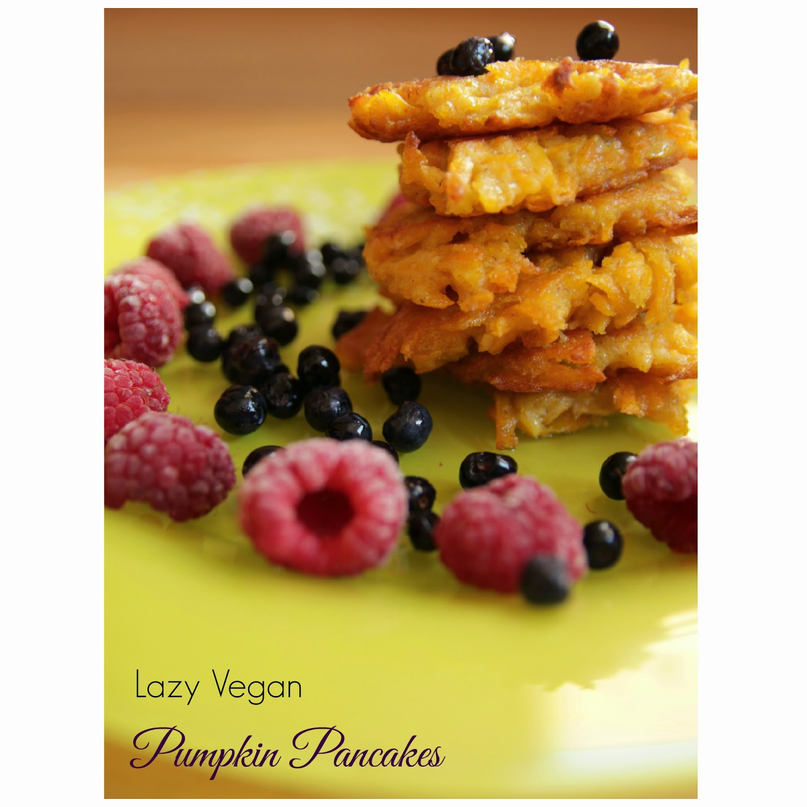 vegan pumpkin pancakes, lazy vegan