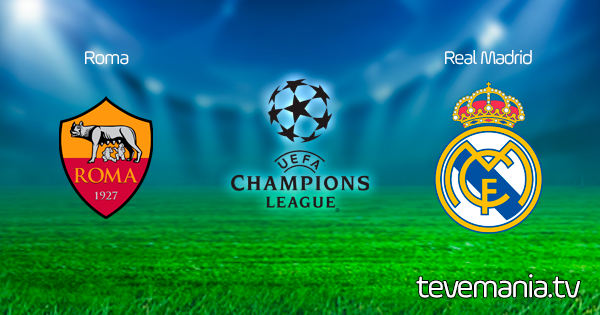 Roma vs Real Madrid en Vivo - UEFA Champions League