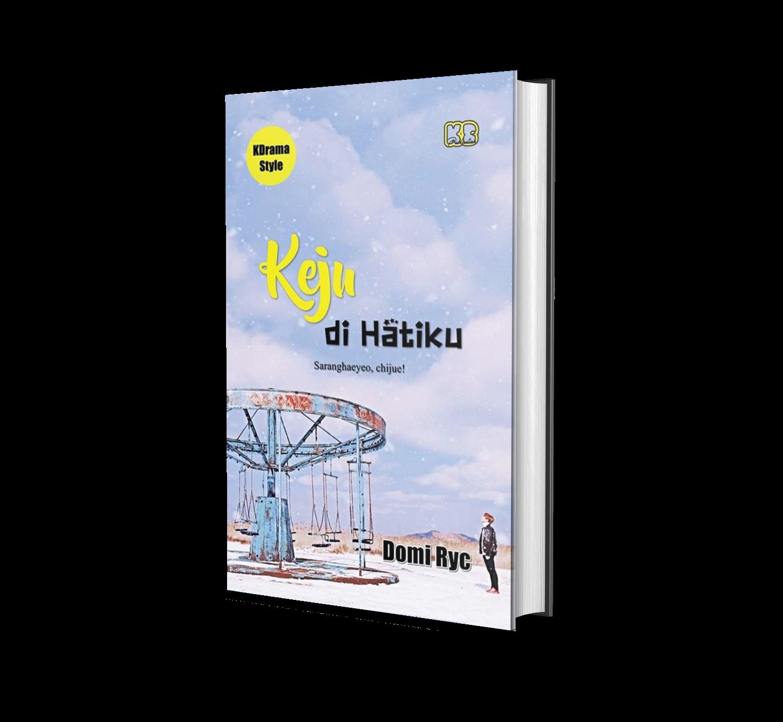 KEJU DI HATIKU (K-Drama Style)